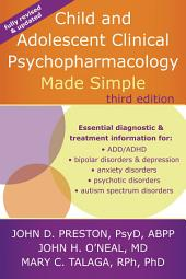 Child and Adolescent Clinical Psychopharmacology Made Simple: Edition 3