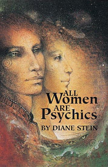 All Women Are Psychics PDF