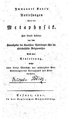 Immanuel Kant s Vorlesungen   ber die Metaphysik PDF