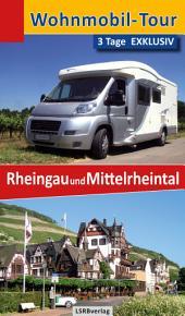 Wohnmobil-Tour - 3 Tage EXKLUSIV Rheingau und Mittelrheintal: Ausgabe 2