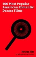 Focus On  100 Most Popular American Romantic Drama Films PDF