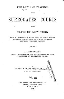 The Law and Practice in the Surrogates  Courts in the State of New York PDF