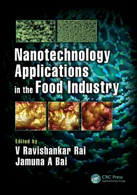 Nanotechnology Applications in the Food Industry