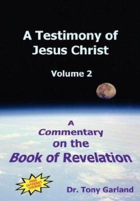 A Testimony of Jesus Christ   Volume 2