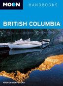 Moon Handbooks British Columbia PDF
