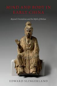 Mind and Body in Early China