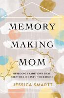 Memory Making Mom PDF