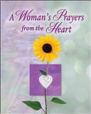 A Woman s Prayers from the Heart PDF