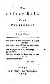 Das goldne Kalb: eine Biographie. 3
