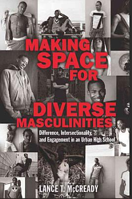 Making Space for Diverse Masculinities PDF