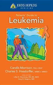 Johns Hopkins Patients' Guide To Leukemia