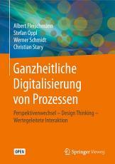 Ganzheitliche Digitalisierung von Prozessen PDF