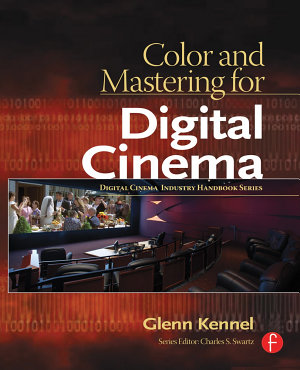 Color and Mastering for Digital Cinema PDF