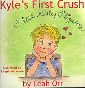 Kyle s First Crush Book
