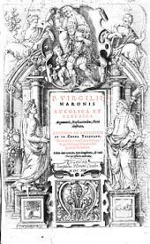 P. Virgilii Maronis Bucolica et Georgica argumentis, explicationibus, notis illustrata, auctore Io. Ludouico de la Cerda Toletano ..