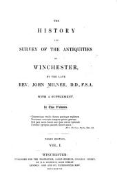 The History and Survey of the Antiquities of Winchester