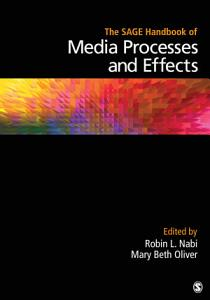 The SAGE Handbook of Media Processes and Effects PDF