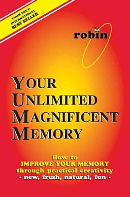 Your Unlimited Magnificent Memory