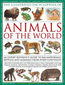 The Illustrated Encyclopedia of Animals of the World PDF