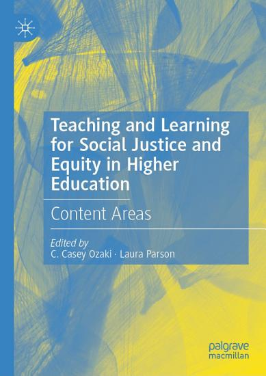 Teaching and Learning for Social Justice and Equity in Higher Education PDF