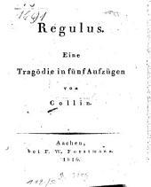 Regulus: eine Tragödie in fünf Aufzügen, Band 4