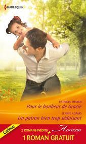 Pour le bonheur de Gracie - Un patron bien trop séduisant - Amoureuse d'un play-boy: (promotion)