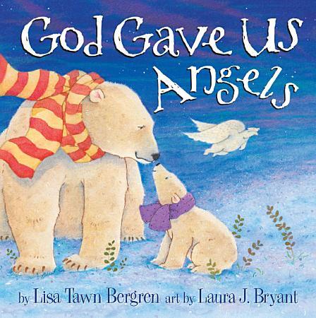 God Gave Us Angels PDF