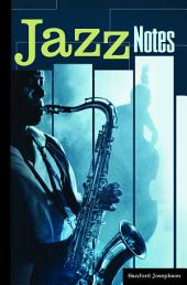 Jazz Notes: Interviews across the Generations: Interviews across the Generations