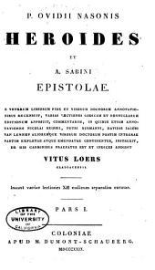 P. Ovidii Nasonis Heroides et A. Sabini Epistolae: Volumes 1-2