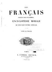 Les Français peints par eux-mêmes: encyclopédie morale du dix-neuvième siècle, Volume4