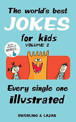 The World s Best Jokes for Kids Volume 2