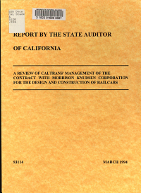 A Review of Caltrans  Management of the Contract with Morrison Knudsen Corporation for the Design and Construction of Railcars