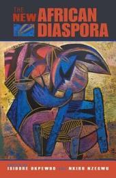 The New African Diaspora