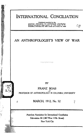 An Anthropologist's View of War