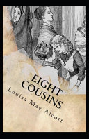 Eight Cousins by Louisa May Alcott PDF