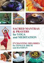 Sacred Mantras & Prayers for Yoga and Meditation