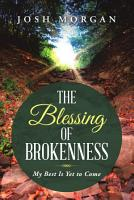 The Blessing of Brokenness PDF