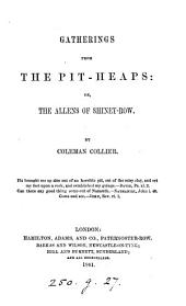 Gatherings from the pit-heaps: or, The Allens of Shiney-row, by Coleman Collier