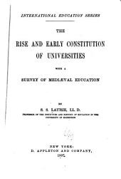 The Rise and Early Constitution of Universities