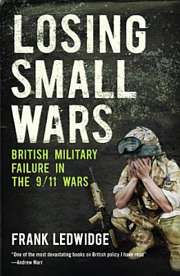Losing Small Wars