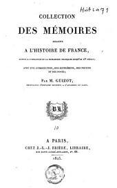 Collection des mémoires relatifs à l'histoire de France, depuis la fondation de la monarchie française au 13e siècle,