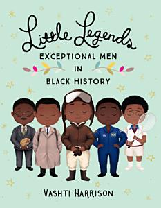 Little Legends  Exceptional Men in Black History Book