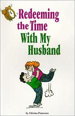 Redeeming the Time-With My Husband