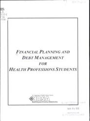 Financing Planning and Debt Management for Health Professions Students PDF
