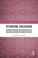 Byzantine Childhood PDF