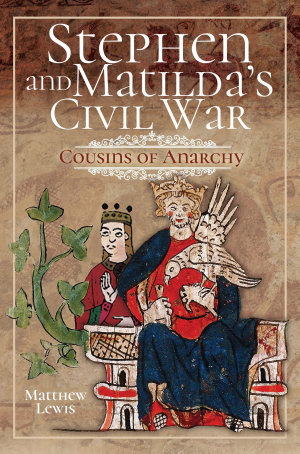 Stephen and Matilda s Civil War