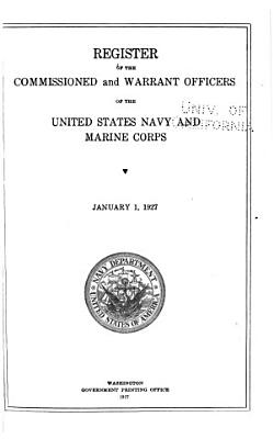 Register of Commissioned and Warrant Officers of the United States Navy and Marine Corps and Reserve Officers on Active Duty