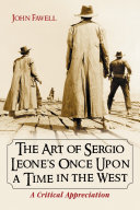 The Art of Sergio Leone's Once Upon a Time in the West