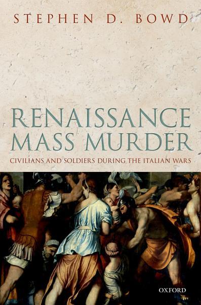 Renaissance Mass Murder