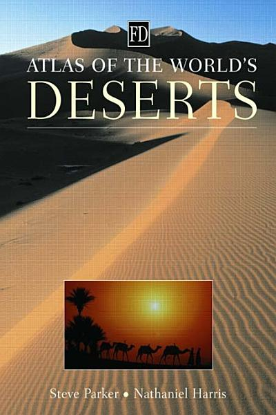 Atlas of the World s Deserts